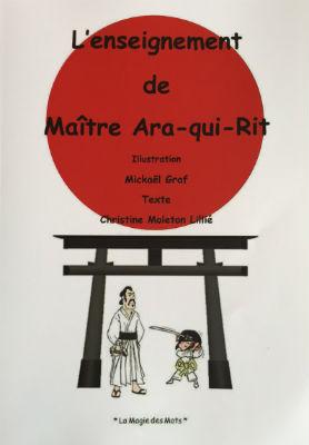 livres-jeunesse L`enseignement de Maître Ara-qui-Rit